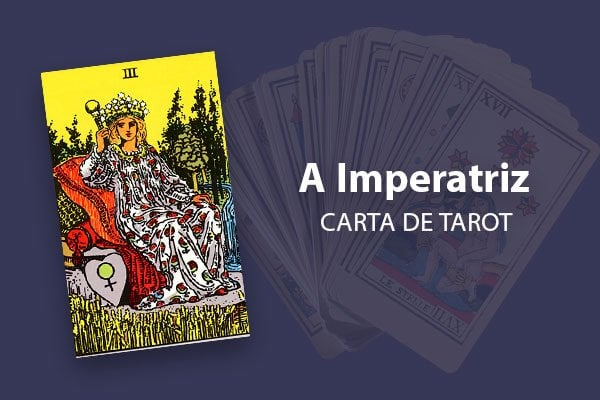 a carta imperatriz no tarot