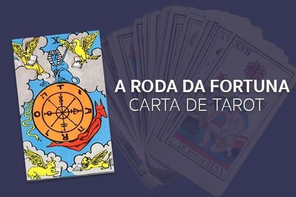 A Roda da Fortuna no Tarot